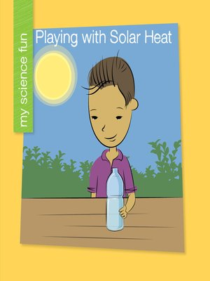 cover image of Playing With Solar Heat
