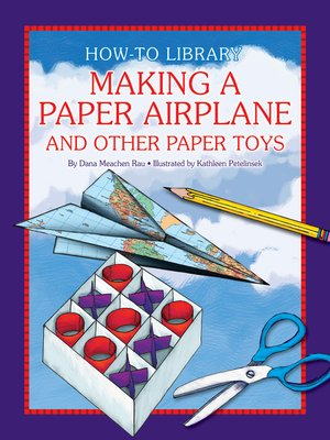 cover image of Making a Paper Airplane and Other Paper Toys