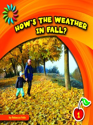 cover image of How's the Weather in Fall?