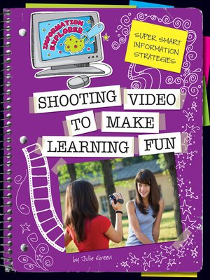 cover image of Shooting Video to Make Learning Fun