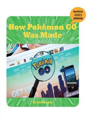 cover image of How Pokémon GO Was Made