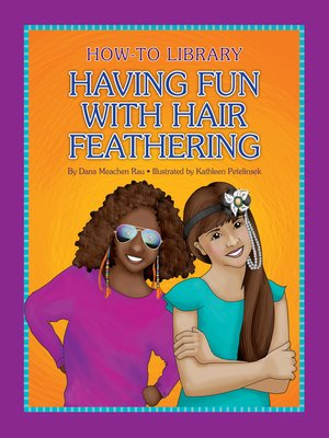 cover image of Having Fun with Hair Feathering