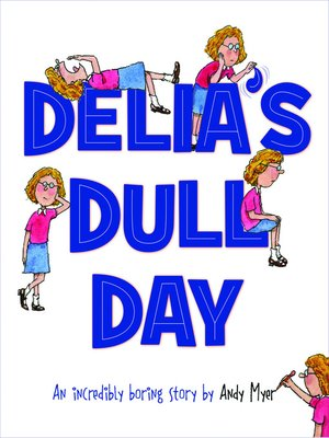 cover image of Delia's Dull Day