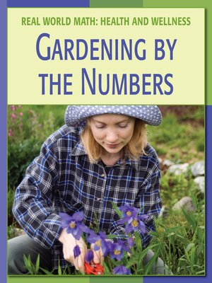 cover image of Gardening by the Numbers