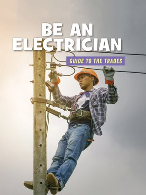 cover image of Be an Electrician