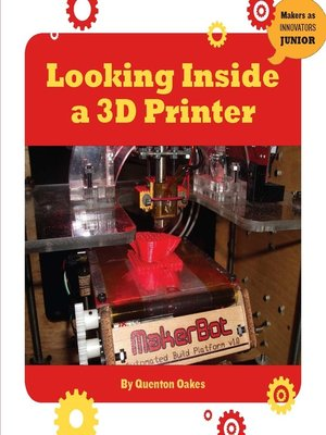 cover image of Looking Inside a 3D Printer