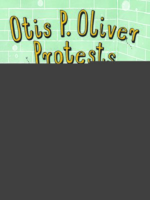 cover image of Otis P. Oliver Protests