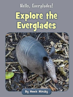 cover image of Explore the Everglades
