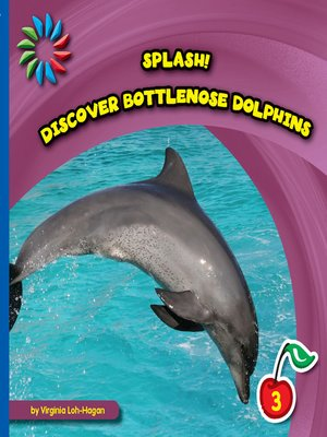 cover image of Discover Bottlenose Dolphins