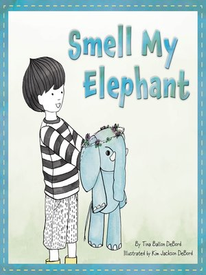 cover image of Smell My Elephant