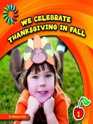 cover image of We Celebrate Thanksgiving in Fall