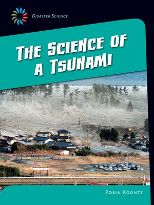 cover image of The Science of a Tsunami