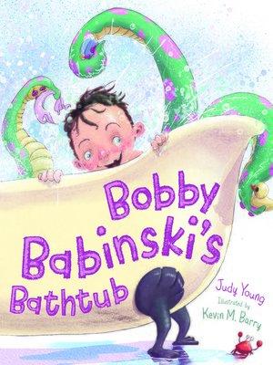 cover image of Bobby Babinski's Bathtub