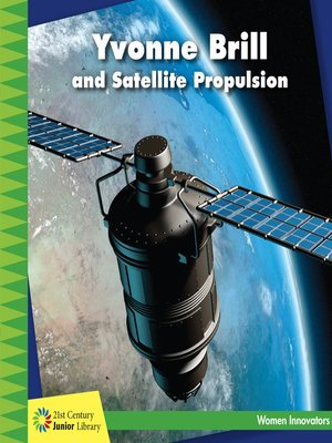 cover image of Yvonne Brill and Satellite Propulsion