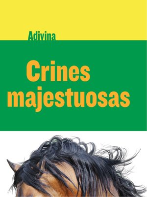 cover image of Crines majestuosas (Majestic Manes)