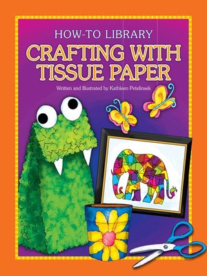 cover image of Crafting with Tissue Paper