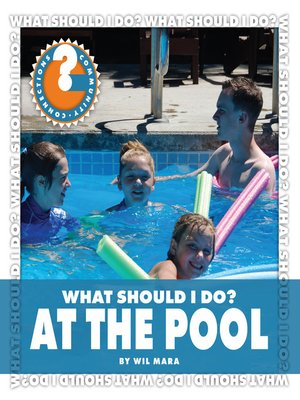 cover image of What Should I Do? At the Pool