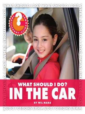 cover image of What Should I Do? In the Car