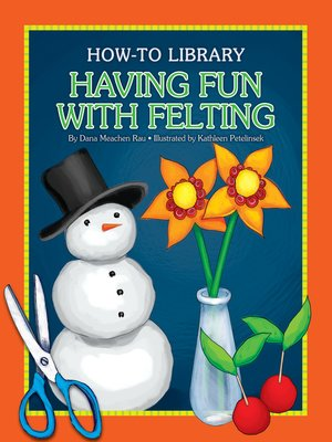 cover image of Having Fun with Felting