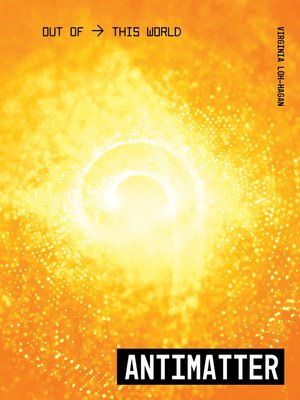 cover image of Antimatter