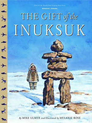 cover image of The Gift of the Inuksuk