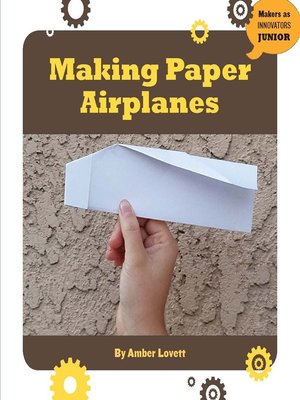 cover image of Making Paper Airplanes