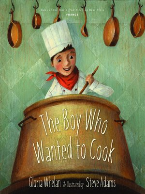 cover image of The Boy Who Wanted to Cook