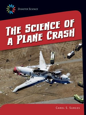 cover image of The Science of a Plane Crash