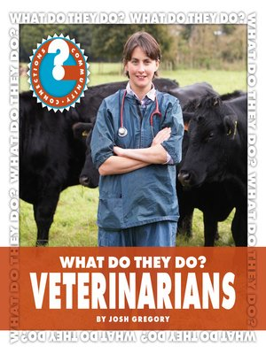 cover image of What Do They Do? Veterinarians