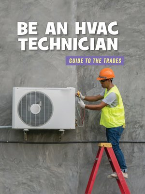 cover image of Be an HVAC Technician