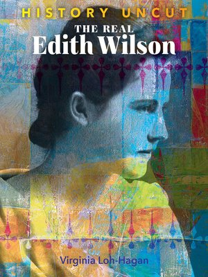 cover image of The Real Edith Wilson