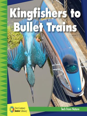 cover image of Kingfishers to Bullet Trains