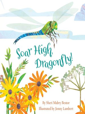 cover image of Soar High, Dragonfly