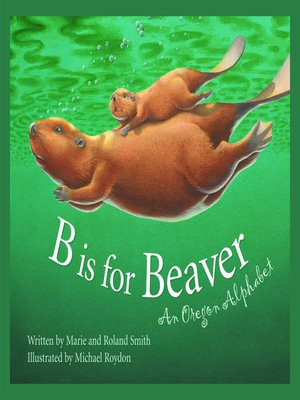cover image of B Is for Beaver