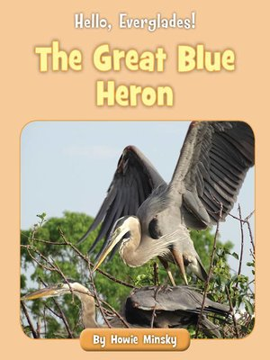 cover image of The Great Blue Heron