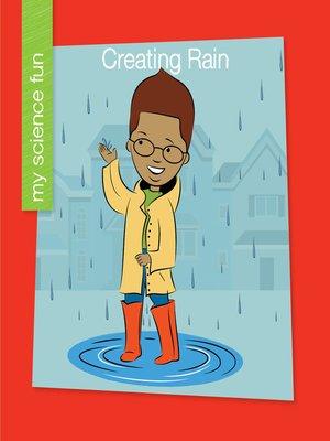 cover image of Creating Rain