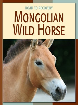 cover image of Mongolian Wild Horse