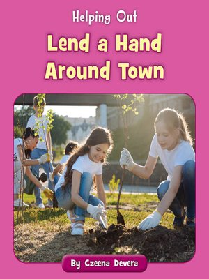 cover image of Lend a Hand Around Town