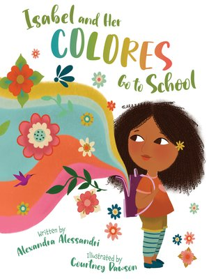 cover image of Isabel and her Colores Go to School