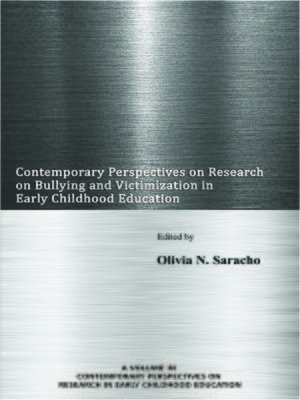 cover image of Contemporary Perspectives on Research on Bullying and Victimization in Early Childhood Education