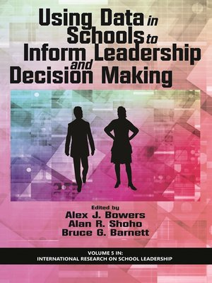 cover image of Using Data in Schools to Inform Leadership and Decision Making