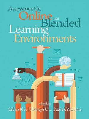 cover image of Assessment in Online and Blended Learning Environments