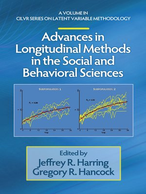 cover image of Advances in Longitudinal Methods in the Social and Behavioral Sciences