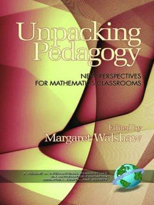 cover image of Unpacking Pedagogy