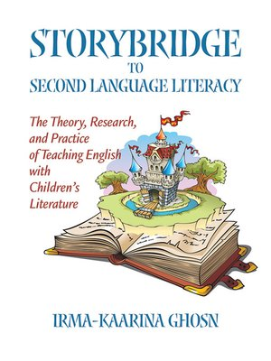 cover image of Storybridge to Second Language Literacy