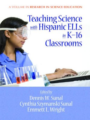 cover image of Teaching Science with Hispanic ELLs in K-16 Classrooms