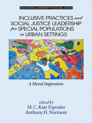 cover image of Inclusive Practices and Social Justice Leadership for Special Populations in Urban Settings