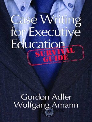 cover image of Case Writing For Executive Education