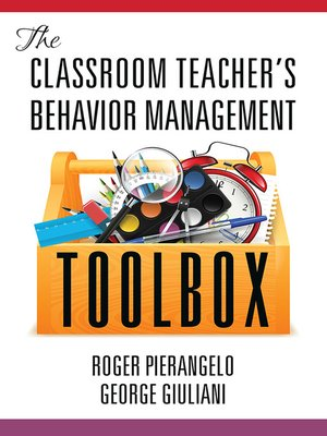 cover image of The Classroom Teacher's Behavior Management Toolbox
