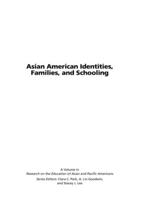cover image of Asian American Identities, Families, and Schooling
